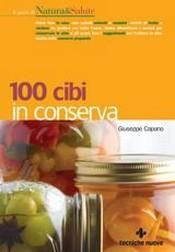 100 cibi in conserva  Giuseppe Capano   Tecniche Nuove