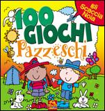 100 Giochi Pazzeschi - Giallo  Autori Vari   Macro Junior