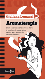 Aromaterapia (ebook)  Giuliana Lomazzi   Homeless Books