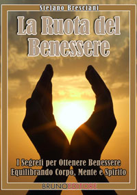 La Ruota del Benessere (ebook)  Stefano Bresciani   Bruno Editore