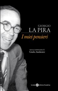 Giorgio La Pira (ebook)  Giorgio La Pira Riccardo Bigi  Società Editrice Fiorentina