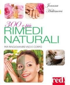 300 e più rimedi naturali  Joanna Hakimova   Red Edizioni