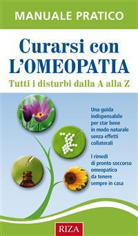 Curarsi con l'omeopatia (ebook)  Istituto Riza   Edizioni Riza