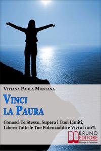 Vinci la Paura (ebook)  Vitiana Paola Montana   Bruno Editore