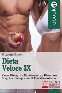 Dieta Veloce 3X (ebook)  Giacomo Bruno   Bruno Editore