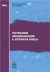Patologie neurologiche e attività fisica (ebook)  Gian Pasquale Ganzit Luca Stefanini  SEEd Edizioni Scientifiche