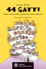 44 gatti  Laura Fezia   L'Età dell'Acquario Edizioni