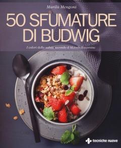 50 Sfumature di Budwig  Marilù Mengoni   Tecniche Nuove