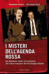 I misteri dell'Agenda Rossa (ebook)  Francesco Viviano Alessandra Ziniti  Aliberti Editore