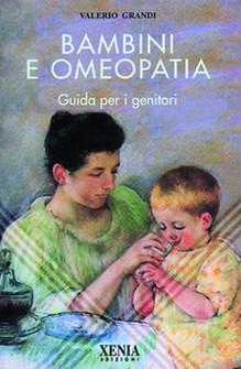 Bambini e omeopatia  Valerio Grandi   Xenia Edizioni