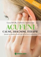 Acufeni. Cause, diagnosi, terapie  Luca Del Bo   Tecniche Nuove