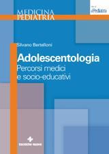 Adolescentologia  Silvano Bertelloni   Tecniche Nuove