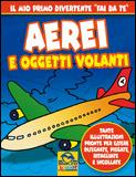 Aerei e Oggetti Volanti  Autori Vari   Macro Junior