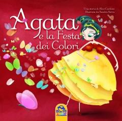 Agata e la Festa dei Colori  Alice Cardoso   Macro Junior