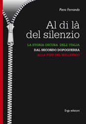 Al di l del silenzio  Piero Ferrando   Erga Edizioni