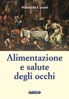 Alimentazione e salute degli occhi  Maurizio Cusani   Nuova Ipsa Editore