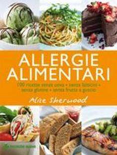 Allergie alimentari  Alice Sherwood   Tecniche Nuove