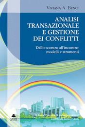 Analisi transazionale e gestione dei conflitti  Viviana Benci   Xenia Edizioni