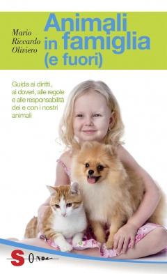 Animali in famiglia (e fuori)  Mario Riccardo Oliviero   Sonda Edizioni