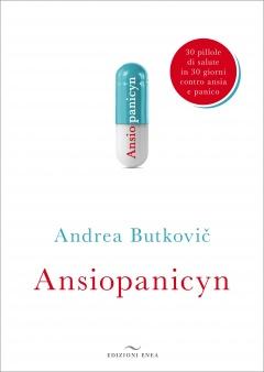 Ansiopanicyn  Andrea Butkovič   Edizioni Enea