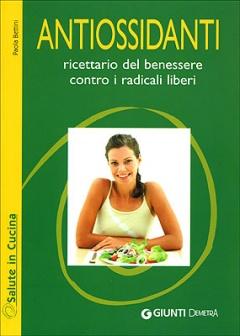 Antiossidanti  Paola Bettini   Giunti Demetra