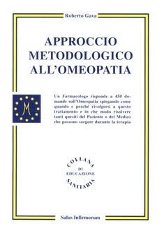 Approccio Metodologico all'Omeopatia  Roberto Gava   Salus Infirmorum