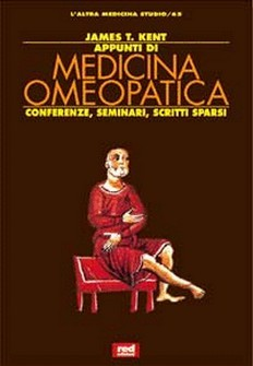 Appunti di Medicina Omeopatica  James Tyler Kent   Red Edizioni