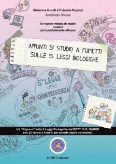 Appunti di Studio a Fumetti sulle 5 Leggi Biologiche  Susanna Giusti Claudia Rigacci  Dudit Edizioni