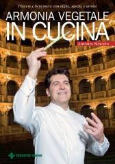 Armonia vegetale in cucina  Antonio Scaccio   Tecniche Nuove