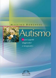 Autismo  Massimo Borghese   Omega Edizioni