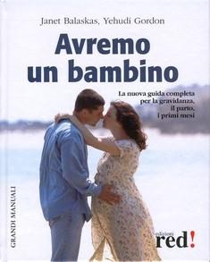 Avremo un bambino  Janet Balasckas Yehudi Gordon  Red Edizioni