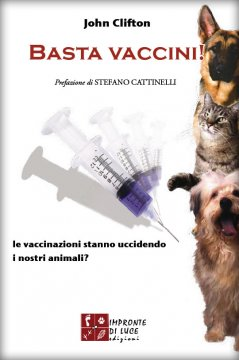 Basta vaccini!  John Clifton   Impronte di luce