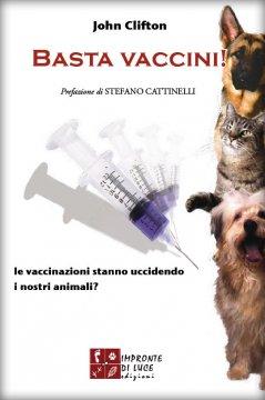 Basta vaccini!  John Clifton   Impronte di luce