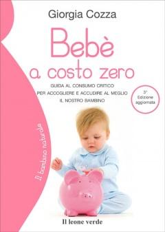 Bebé a costo zero  Giorgia Cozza   Il Leone Verde