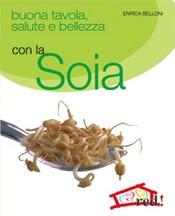 Buona tavola salute e bellezza con la SOIA  Enrica Belloni   Red Edizioni