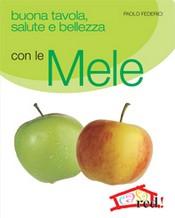 Buona tavola salute e bellezza con le MELE  Enrica Belloni   Red Edizioni