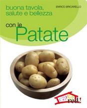 Buona tavola salute e bellezza con le PATATE  Enrico Bricarello   Red Edizioni