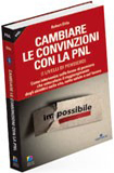 Cambiare le Convinzioni con la PNL (I Livelli di Pensiero)  Robert Dilts   Alessio Roberti