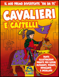 Cavalieri e Castelli  Autori Vari   Macro Junior