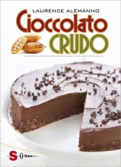Cioccolato CRUDO  Laurence Alemanno   Sonda Edizioni
