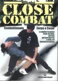 Close Combat - Combattimento corpo a corpo  Maurizio Maltese   Edizioni Mediterranee