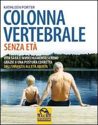 Colonna vertebrale senza età  Kathleen Porter   Macro Edizioni