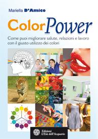 ColorPower  Mariella D'Amico   L'Età dell'Acquario Edizioni