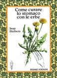 Come curare lo stomaco con le erbe  Jaap Huibers   Hermes Edizioni