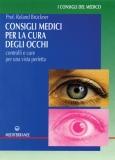 Consigli Medici per la Cura degli Occhi  Roland Bruckner   Edizioni Mediterranee