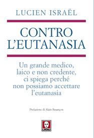 Contro l'eutanasia  Lucien Israel   Lindau