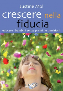 Crescere nella fiducia  Justine Mol   Uno Editori