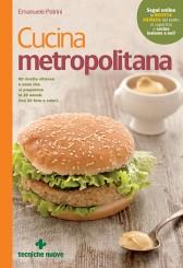 Cucina metropolitana  Emanuele Patrini   Tecniche Nuove