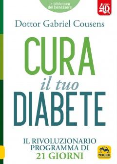 Cura il tuo Diabete  Gabriel Cousens   Macro Edizioni
