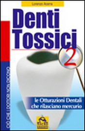 Denti Tossici 2  Lorenzo Acerra   Macro Edizioni